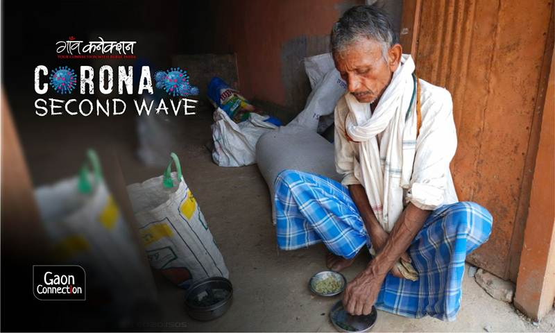 Rising hunger stares rural India in the face as the second wave of COVID invades villages - Gaonconnection | Your Connection with Rural India